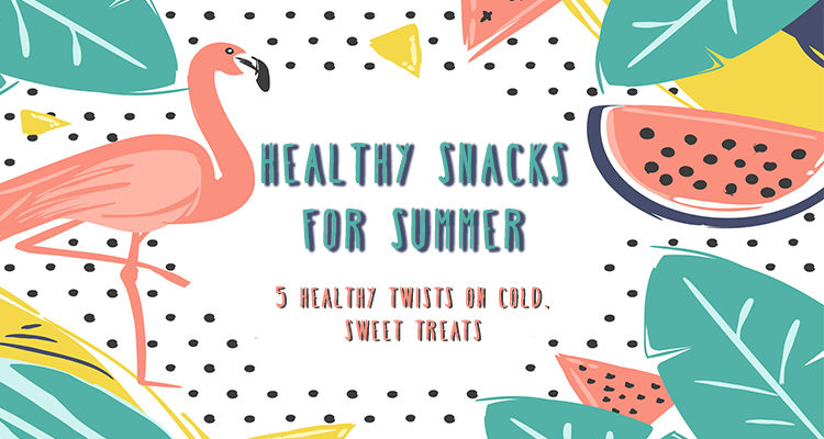 Healthy Snacks For Summer